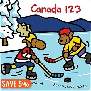 Canada 123 Book by Kim Bellefontaine   Board Book   chapters.indigo.ca