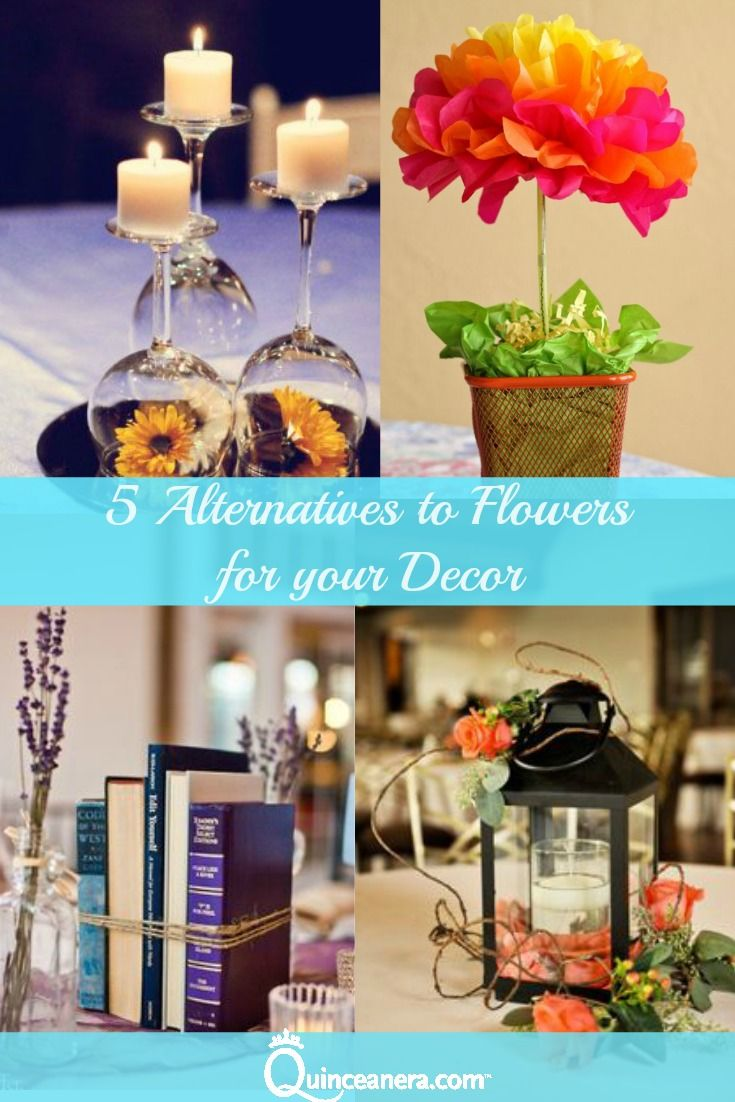 Alternatives to flowers for your decor flower