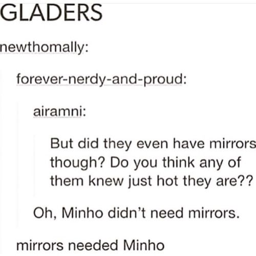 They probably didn't have mirrors but they probably saw their reflection off something so yeah