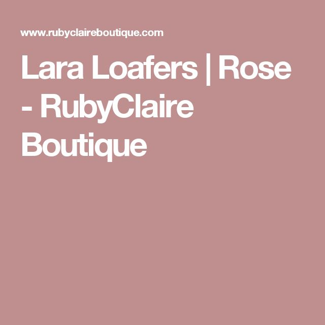 Lara Loafers | Rose - RubyClaire Boutique