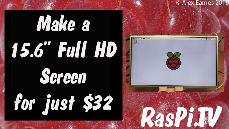 """Make Your Own 15.6"""" Full HD Screen for 32 bucks for use with Raspberry P..."""