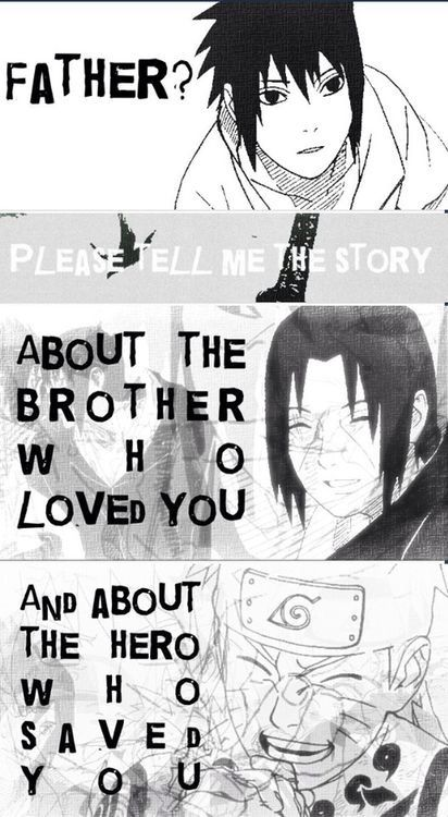 Sasuke 's kids asking him about his story :3  Naruto quote