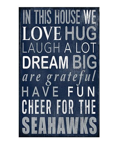 Look what I found on #zulily! Seattle Seahawks 'In This House We Cheer' Wall Sign by Fan Creations #zulilyfinds
