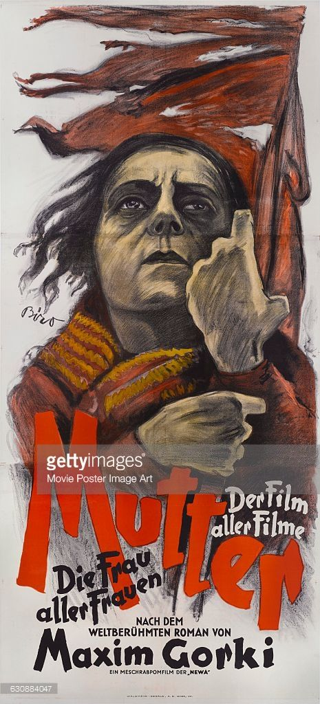 An Austrian poster by Mihaly Biro for the 1926 Russian silent film 'Mat', here titled 'Mutter', starring actress Vera Baranovskaya as the Mother. The film was directed by Vsevolod Pudovkin and based on the novel by Maxim Gorki.