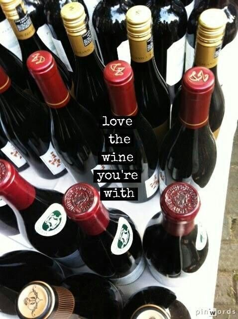 Love the Wine your with!  ♥