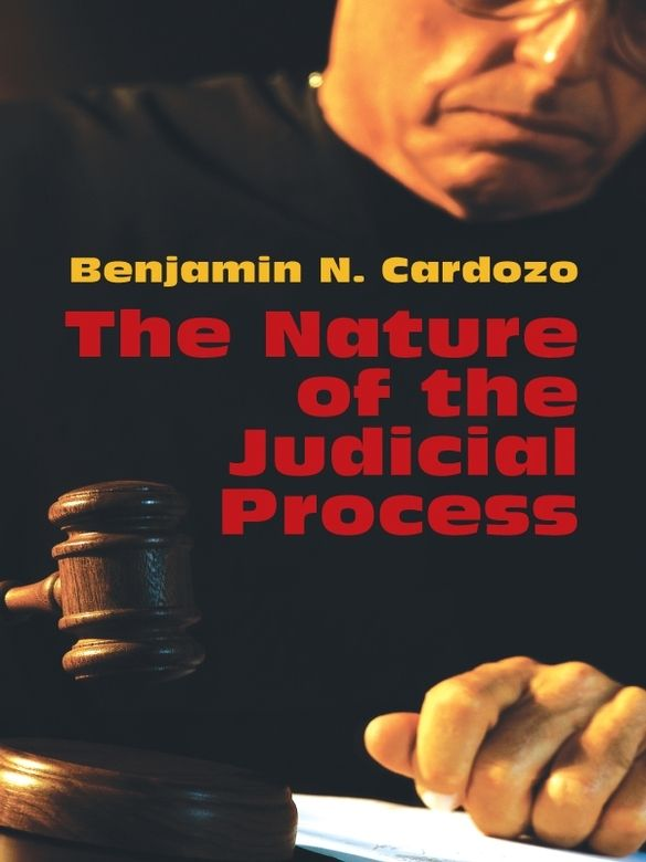 The Nature of the Judicial Process by Benjamin N. Cardozo  A distinguished jurist provides insights into the judicial role by asking and answering the question, 'What is it that I do when I decide a case?' In this legal classic, Benjamin N. Cardozo — an Associate Supreme Court Justice of the United States from 1932-38 — explains a judge's conscious and unconscious decision-making processes.Cardozo handed down opinions that stressed the necessity for the law to adapt to the...