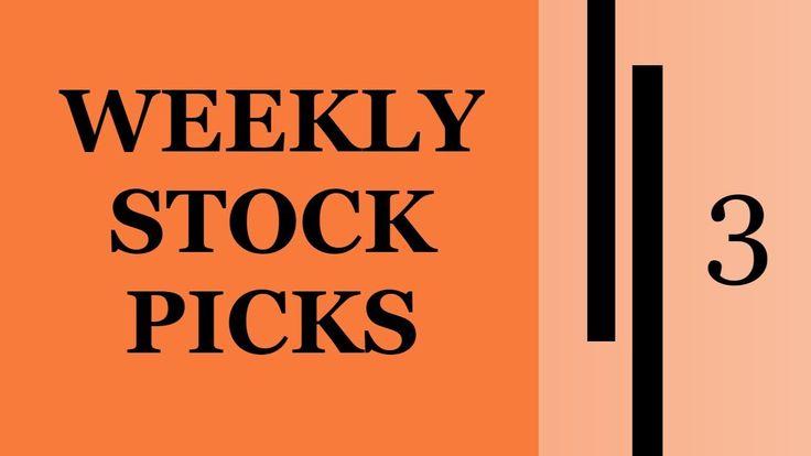 Weekly Stock Picks - Ep 3