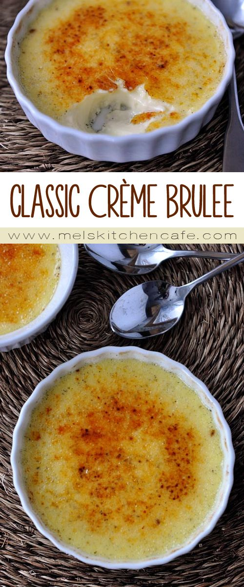This Classic Crème Brulee is fantastic, not nearly as hard as you think, and can be made up to 3 days in advance!