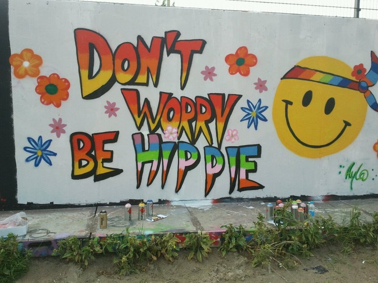 Don't worry, be hippie