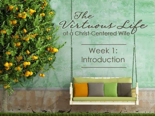 La vida virtuosa De Una Esposa centrada en Cristo - Introducción - Wife Time-Warp | Time-Warp Wife