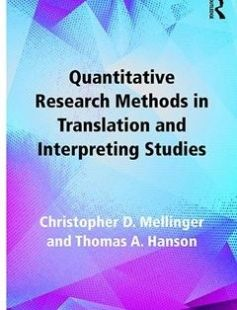 Quantitative Research Methods in Translation and Interpreting Studies free download by Hanson Thomas A.; Mellinger Christopher Davey ISBN: 9781317299226 with BooksBob. Fast and free eBooks download.  The post Quantitative Research Methods in Translation and Interpreting Studies Free Download appeared first on Booksbob.com.