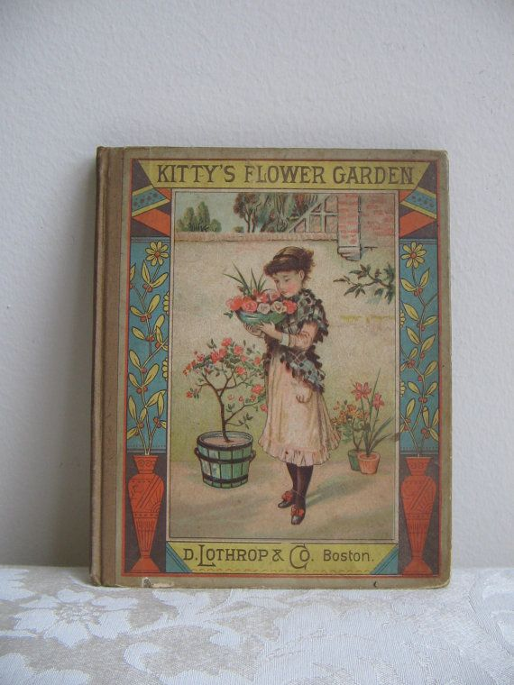 1881 Book Kitty's Flower Garden and Other by vintagenowandthen