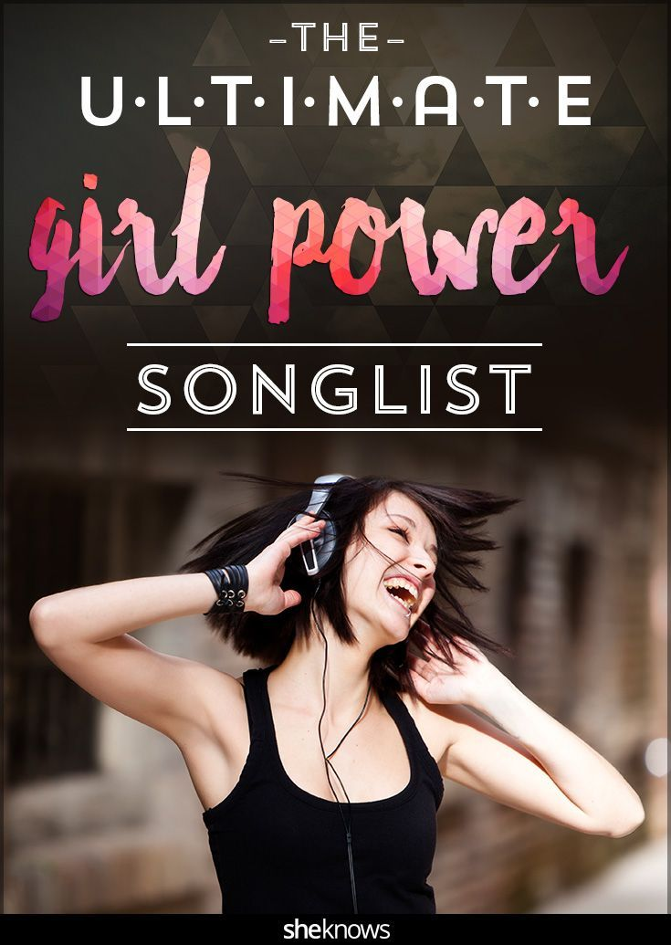 Awesome girl power songs every mom should share with her daughter ... and add to her playlist!
