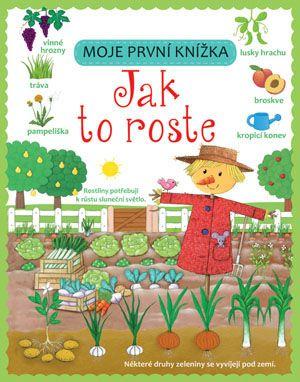 Moje první knížka – Jak to roste