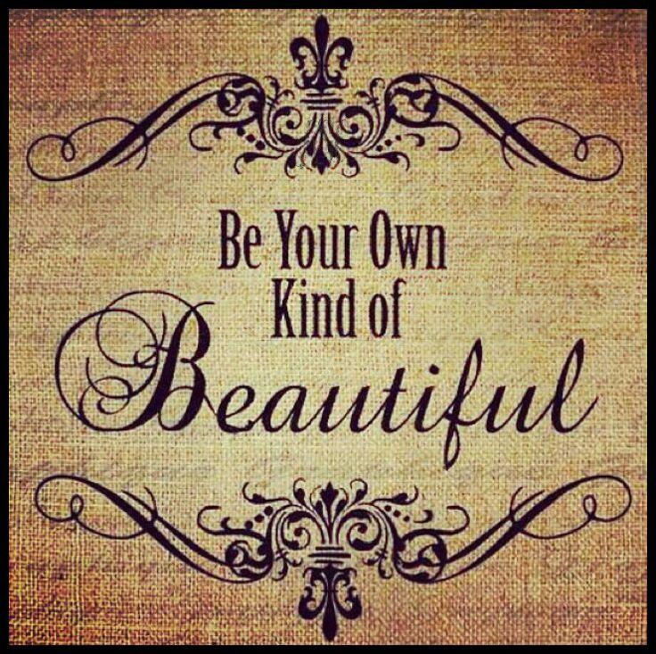 Be Beautiful..
