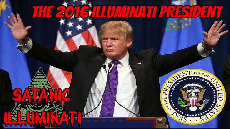 DONALD TRUMP IS SELECTED ILLUMINATI USA PRESIDENT 2016
