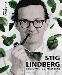 Stig Lindberg : människan, formgivaren