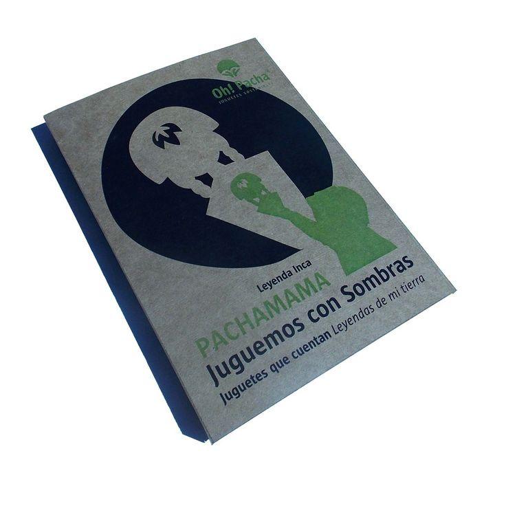 Juguemos con Sombras - Pachamama 6 Titeres para hacer sombras + libro pack con leyenda