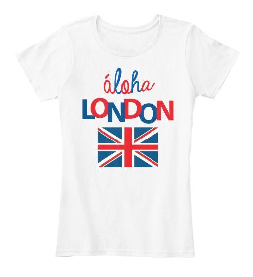 Teespring Aloha London Woman T-shirt | Teespring
