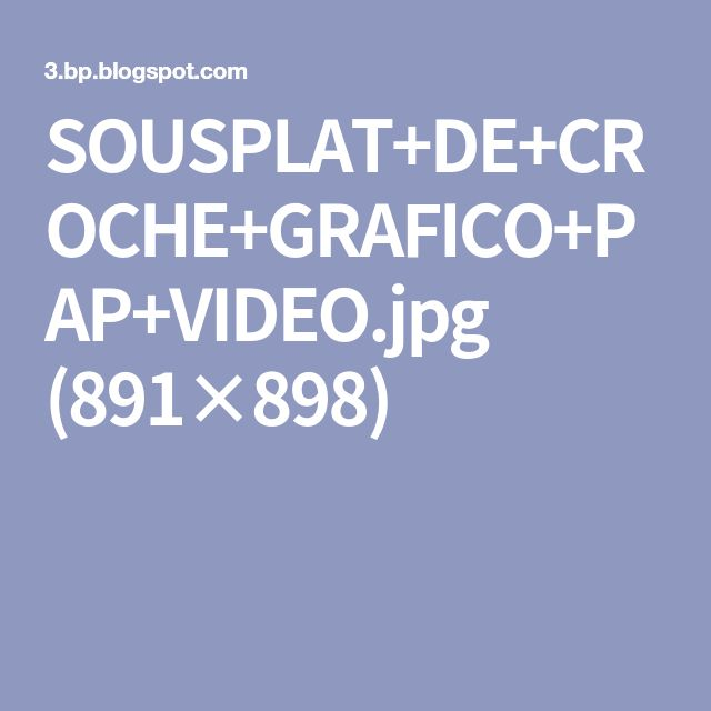 SOUSPLAT+DE+CROCHE+GRAFICO+PAP+VIDEO.jpg (891×898)