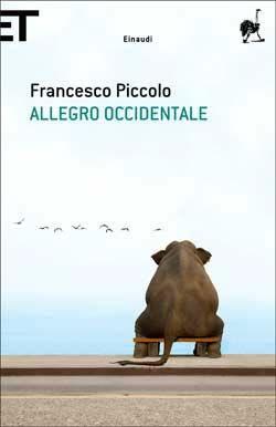 Francesco Piccolo, Allegro occidentale, Super ET