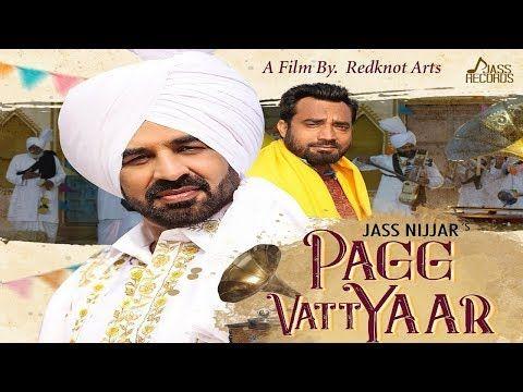 Pagg Vatt Yaar | ( Full HD) | Jass Nijjar | New Punjabi