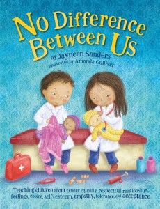 By Jayneen Sanders Jess and Ben are twins. Jess is a girl and Ben is a boy but in all the BIG ways, there is NO difference between them! A book to empower children and teach them from the earliest of years about gender equality, respectful relationships, feelings, choice, self-esteem, empathy, tolerance, and acceptance.