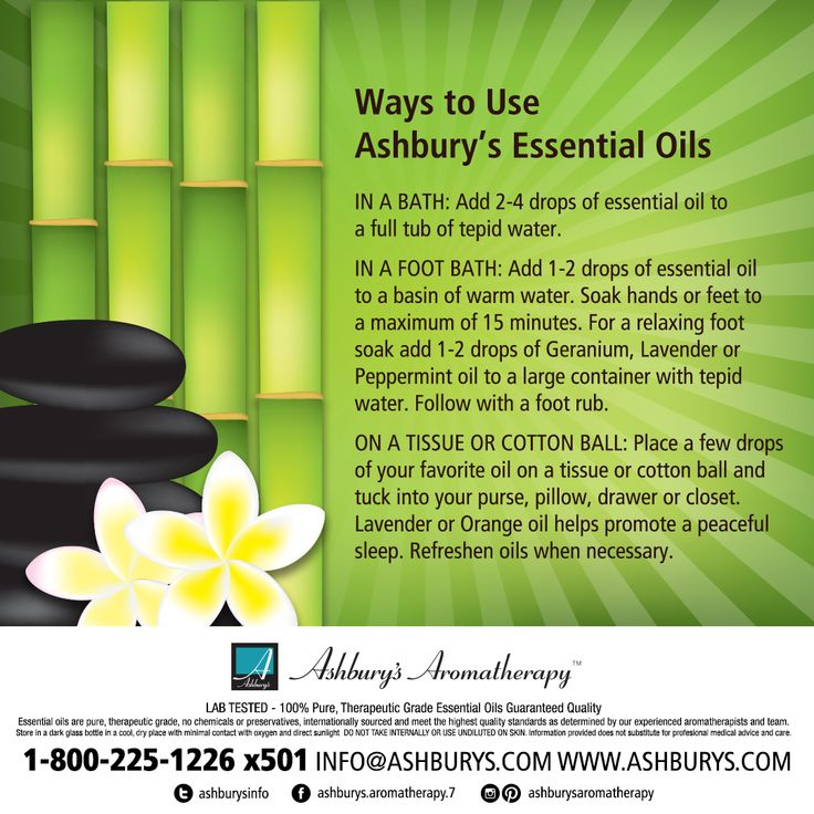 Ways to UseAshbury's Essential Oils IN A BATH: Add 2-4 drops of essential oil to a full tub of tepid water.  IN A FOOT BATH: Add 1-2 drops of essential oil to a basin of warm water. Soak hands or feet to a maximum of 15 minutes. For a relaxing foot soak add 1-2 drops of Geranium, Lavender or Peppermint oil to a large container with tepid water. Follow with a foot rub.  #ashburys
