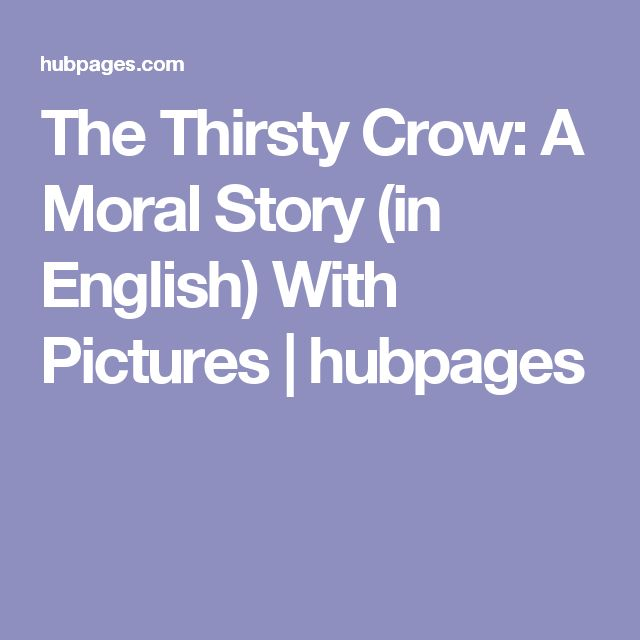 The Thirsty Crow: A Moral Story (in English) With Pictures | hubpages