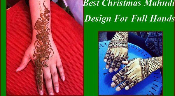 Best Christmas Mahndi Design For Full Hands