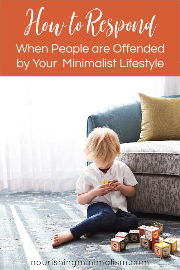 How To Respond When People Are Offended By Your Minimalist