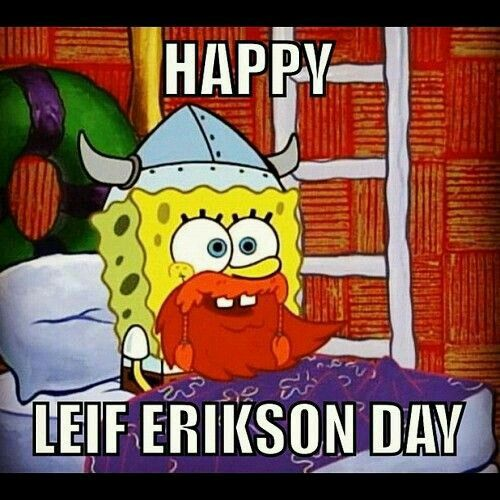 Happy Leif Erickson Day
