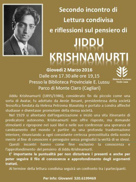 Giovedì 2 marzo, dalle ore 17.30 alle ore 19.15, appuntamento in Biblioteca Emilio Lussu per la seconda lettura condivisa sul pensiero di Jiddu Krishnamurti. L'incontro fa parte del programma…