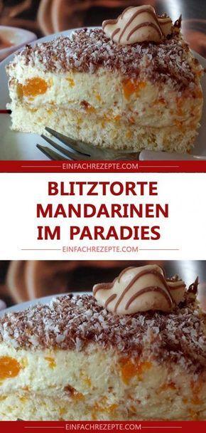 Blitztorte: Mandarinen im Paradies 😍 😍 😍