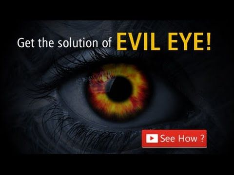 How to Get Rid out of Evil Eyes?