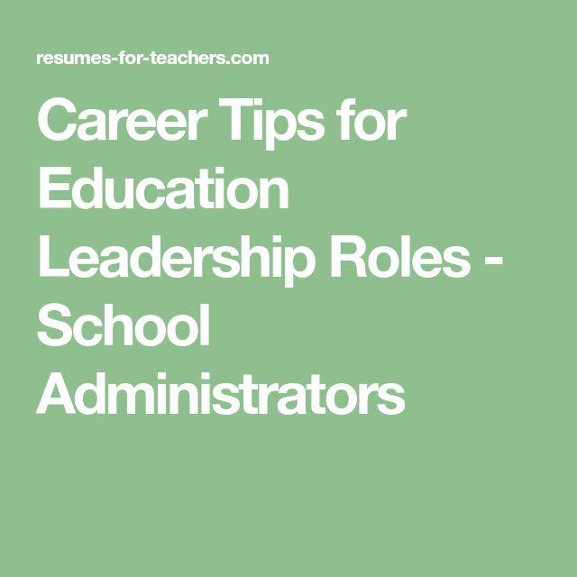Career Tips for Education Leadership Roles - School Administrators