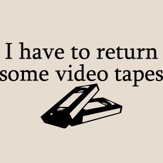 American Psycho I have to return some video tapes :D