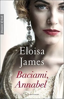 Leggo Rosa: BACIAMI, ANNABEL di Eloisa James
