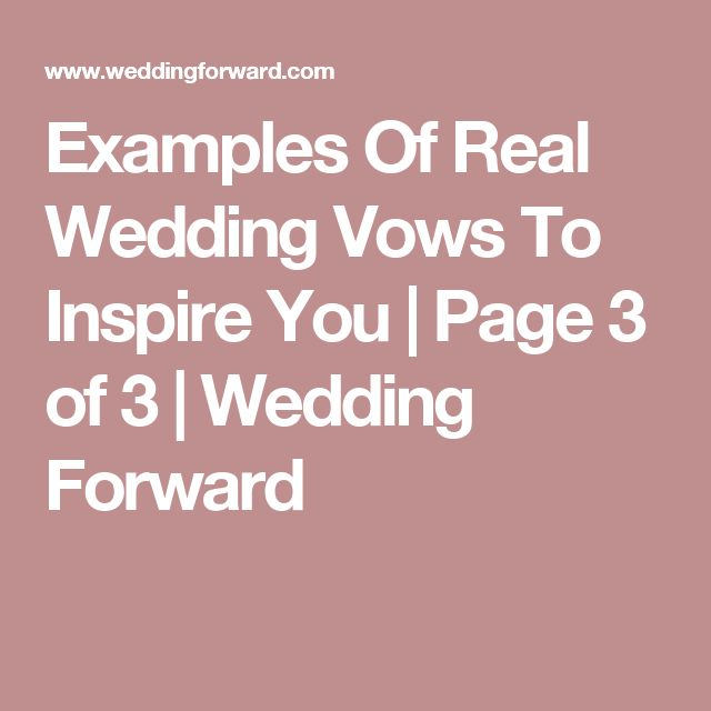 The 25 best personal wedding vows ideas on pinterest wedding examples of real wedding vows to inspire you page 3 of 3 wedding forward junglespirit Image collections