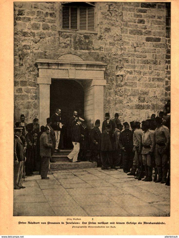 Bücher, Zeitschriften, Comics - Adalbert von Preussen in Jerusalem,Großherzog+Großherzogin v.Hessen,Antoniuskirch /Druck, entnommen aus Zeitschrift,1901