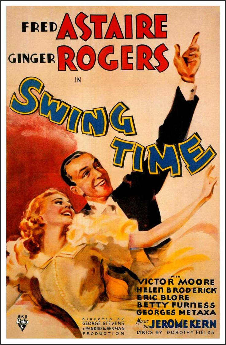 Swing Time  1936, USA, 103 min A performer and gambler travels to New York City to raise the $25,000 he needs to marry his fiancée, only to become entangled with a beautiful aspiring dancer.