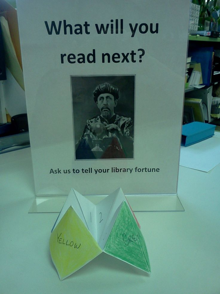 Library fortune Reader's advisory, 3rd grade style.  Fortunes are:  You will read a mystery You will read a book with a red cover There will be a talking animal in the book Call number 821 Librarian's choice Author's first name will be Jane The title of your book will start with S Something historical or hysterical