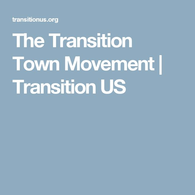 The Transition Town Movement | Transition US