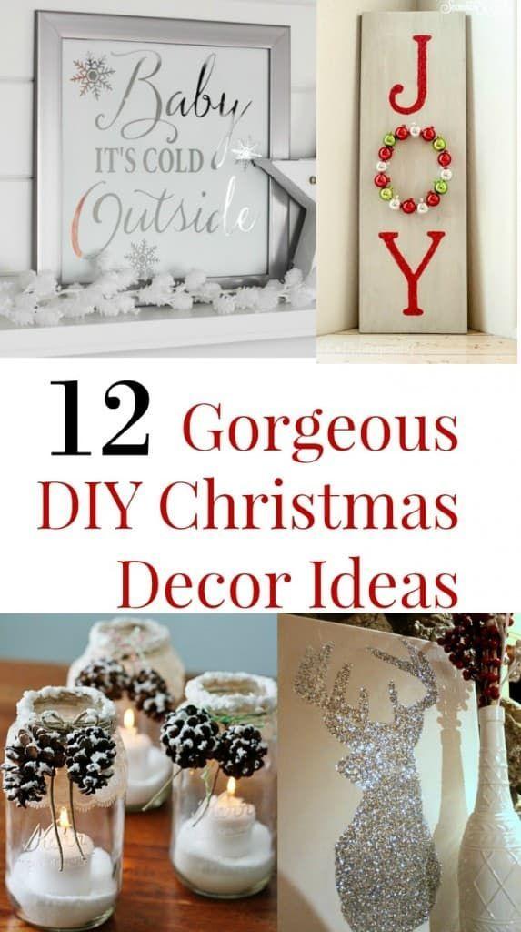 12 Gorgeous DIY Christmas Decor Ideas CHRISTMAS Pinterest