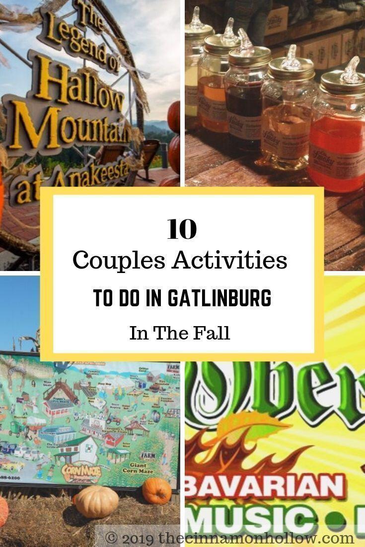 10 Couples Activities To Do In Gatlinburg In The Fall In 2020 Couple Activities Activities To Do Honeymoon Getaways