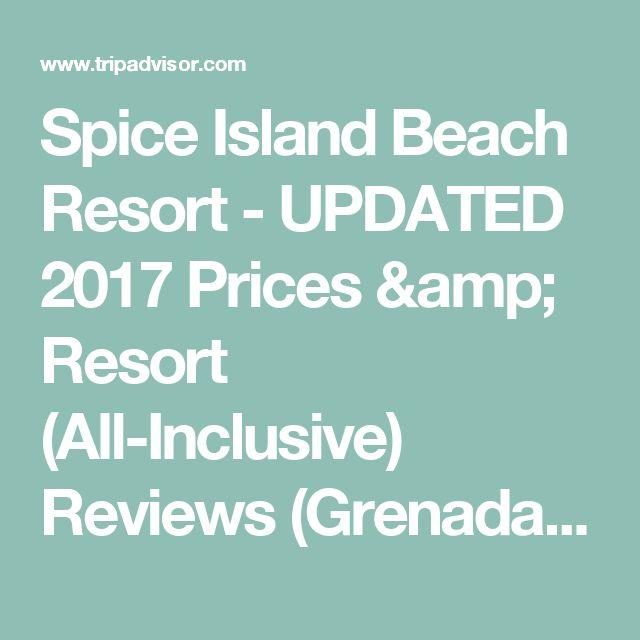 Spice Island Beach Resort - UPDATED 2017 Prices & Resort (All-Inclusive) Reviews (Grenada/Grand Anse) - TripAdvisor