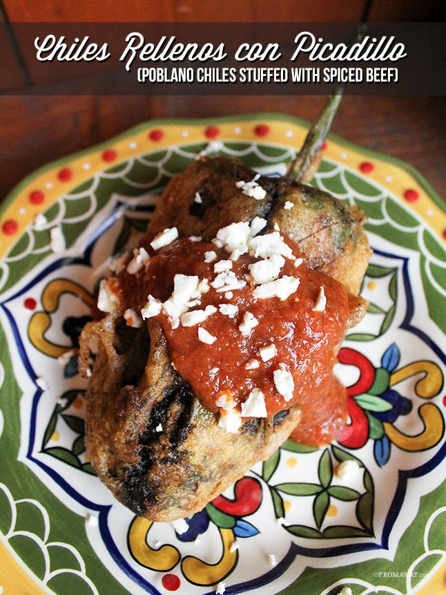Chiles Rellenos con Picadillo (Poblano Chiles Stuffed with Spiced Beef)