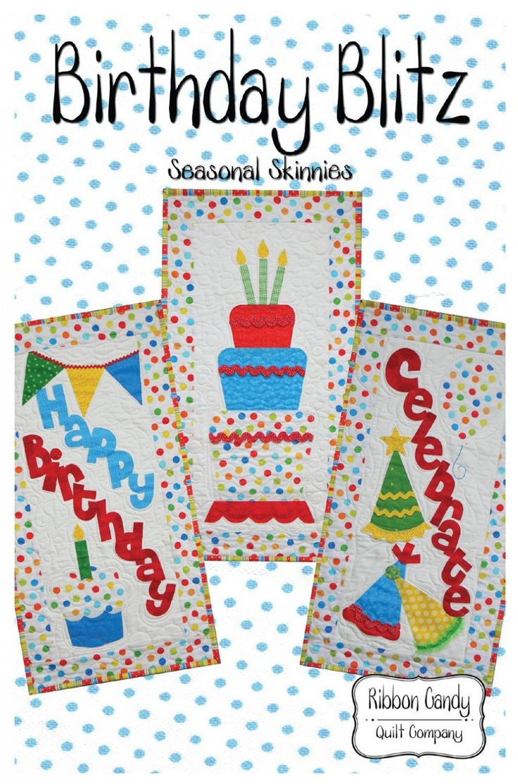 Birthday blitz pattern by ribbon candy quilt co