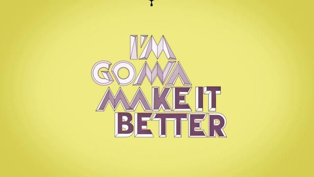 MAKE IT BETTER by Clim. We are starting the new year with some new projects, new goals and new challenges.