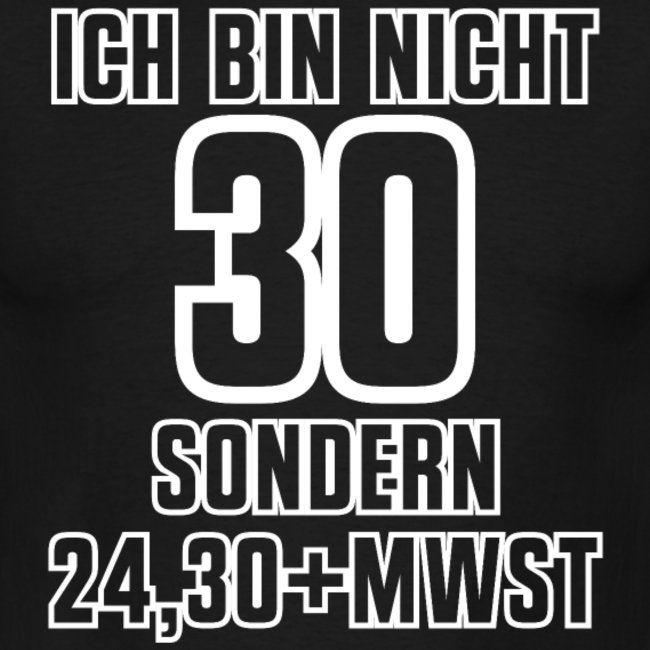Geburtstag 30 Inkl Mwst Shirt Geschenk Idee Geburtstagsgeschenk